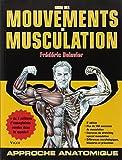 guide des mouvements de musculation (5e édition) (French Edition) by Frédéric Delavier(2010-11-15) - Vigot (Educa Books) - 01/01/2010