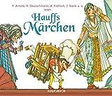 Hauffs Märchen (4 Audio-CDs) - Wilhelm Hauff (Autor)