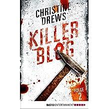 Killer Blog - Folge 2: Der erste Auftrag