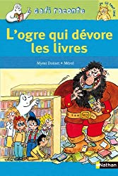 L'Ogre qui dévore les livres