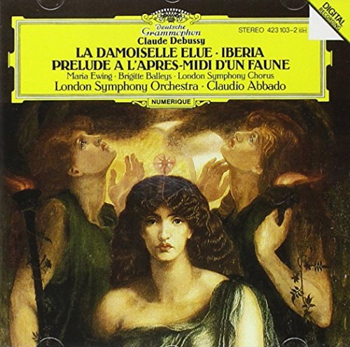 Damoiselle Elue / Afternoon of Faun (Prelude a L'apres-midi d'un Faune) / Images Pour Prchestre #2 'Iberia' - Abbado + LSO by Debussy