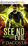 See No Evil (The Soul Eater Book 3) (...