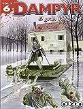 Dampyr 6 (vol. 3): El gran río
