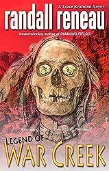 Legend of War Creek (Trace Brandon Book 4) (English Edition)