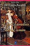Das Paradies der Damen (Illustriert): Die Rougon-Macquart. Band XI Die Geschichte einer Familie unter dem Zweiten Kaiserreich