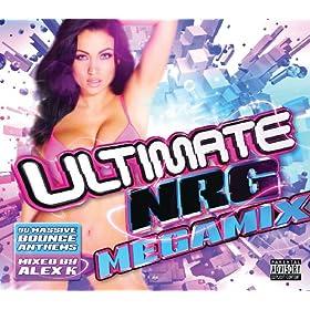 Ultimate NRG Megamix [Explicit]