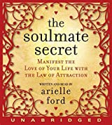 The Soulmate Secret CD by Arielle Ford (2008-12-30)