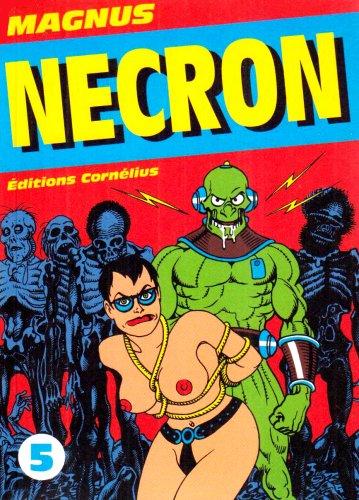Necron, Tome 5 : par Magnus