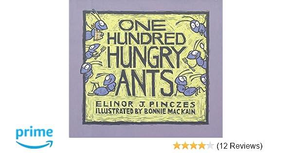 One Hundred Hungry Ants  Amazon.co.uk  Elinor J. Pinczes  Books 35a69a22335