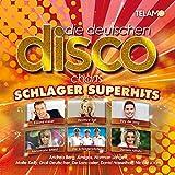 Die deutschen Disco Charts: Schlager Superhits