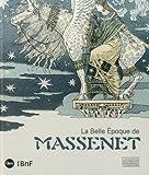 """Afficher """"La Belle Époque de Massenet"""""""