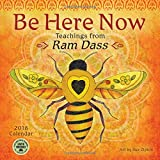 Be Here Now 2018 Calendar: Teachings from Ram Dass