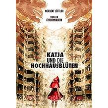 Katja und die Hochhausblüten