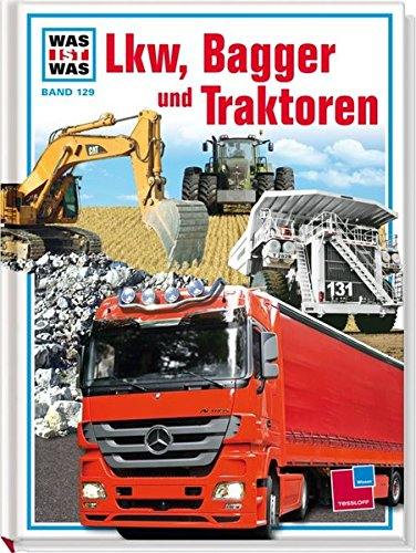 Buch-lkw (Was ist was, Band 129: Lkw, Bagger und Traktoren)
