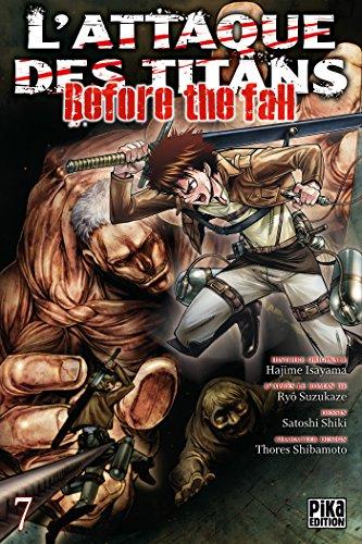 L'Attaque des Titans - Before the Fall T07 par Ryô Suzukaze