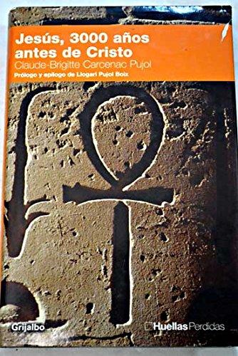 Jesús, 3000 años antes de cristo (Huella Per)
