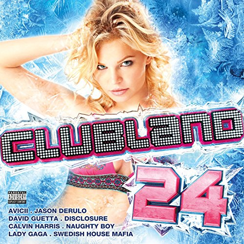 Clubland 24 [Explicit]