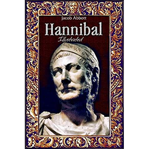 Hannibal: Illustrated (History Alive Book 6) (English Edition)