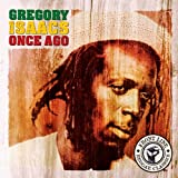 Songtexte von Gregory Isaacs - Once Ago