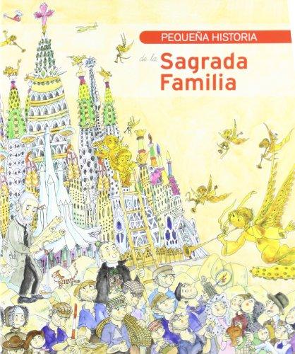 Pequeña historia de la Sagrada Familia (Petites Històries) por Jordi Faulí Oller