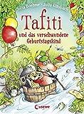 Tafiti und das verschwundene Geburtstagskind - Julia Boehme