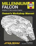 Millennium Falcon Manual: 1977 Onwards (Modified YT-1300 Corellian Freighter) (Owners...