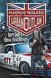 Produkt-Bild: Urban Outlaw: Dirt Don?t Slow You Down