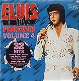 Elvis Forever - Volume 4 [Vinyl Doppel-LP] [Schallplatte]