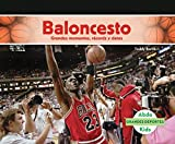 Image de Baloncesto: Grandes Momentos, Records y Datos (Basketball: Great Moments, Records, and Facts) (Grandes Deportes /Great Sports)
