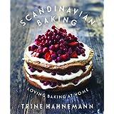 Scandinavian Baking: Loving Baking at Home