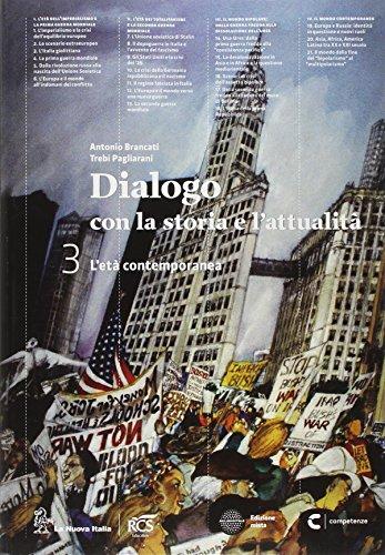 Dialogo con la storia e l'attualità. Per le Scuole superiori. Con e-book. Con espansione online: 3