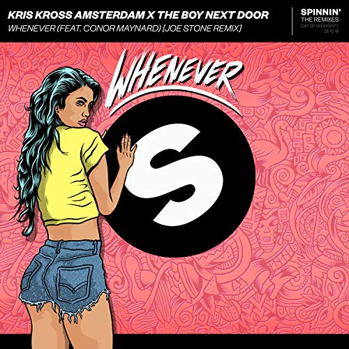 Whenever (feat. Conor Maynard) [Joe Stone Extended Remix]