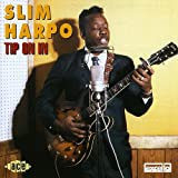 Songtexte von Slim Harpo - Tip On In