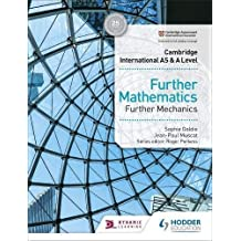 Cambridge International AS & A Level Further Mathematics Further Mechanics (Cambridge International As/a) (English Edition)