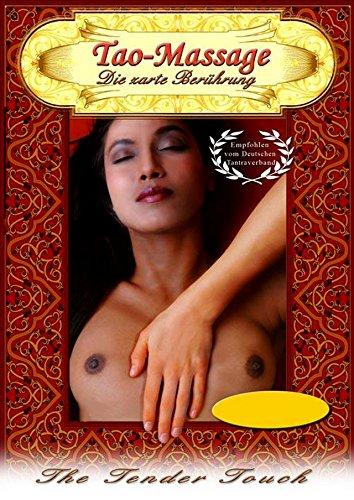 Tao Massage - Die zarte Beruhrung