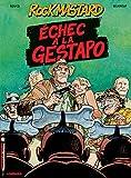 Échec à la Gestapo | Boucq, François (1955-....). Auteur