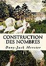 Construction des nombres par Mercier