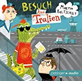 Besuch Aus Tralien (2CD): Ungekürzte Lesung, 100 min.