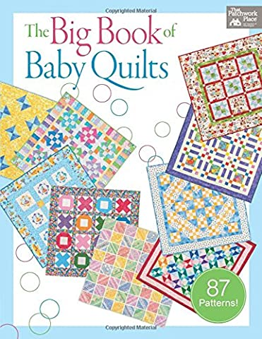The Big Book of Baby Quilts (That Patchwork