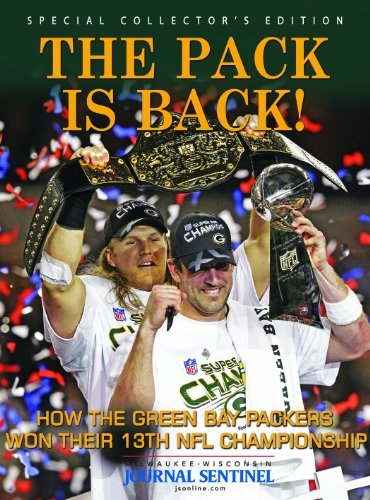 The Pack Is Back by Milwaukee Journal Sentinel (2011-02-07) (Milwaukee Journal Sentinel)