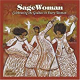 SageWoman Calendar: Celebrating the Goddess in Every Woman