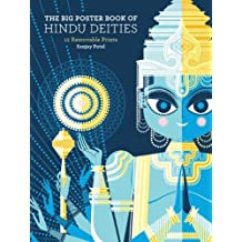 The Big Poster Book of Hindu Deities: 12 Removable Prints by Sanjay Patel (2011-08-03)
