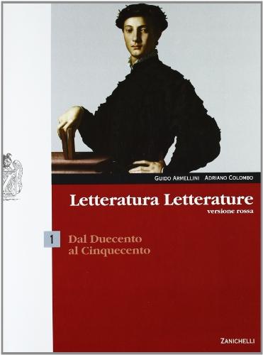 Letteratura letterature. Versione rossa. Per le Scuole superiori. Con espansione online: 1