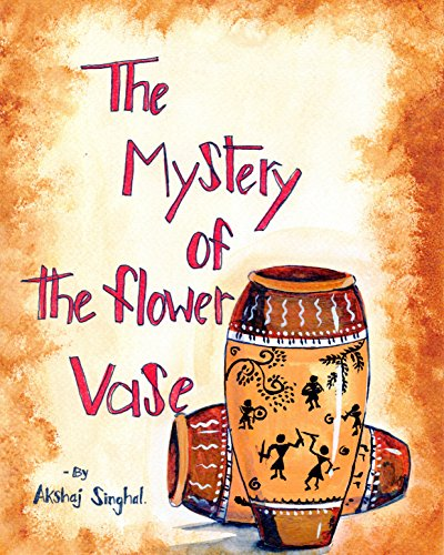 THE MYSTERY OF THE FLOWER VASE