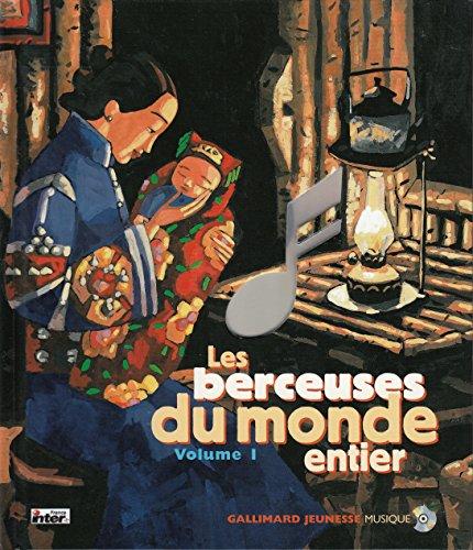 Les Berceuses du monde entier, volume 1 (livre + CD)
