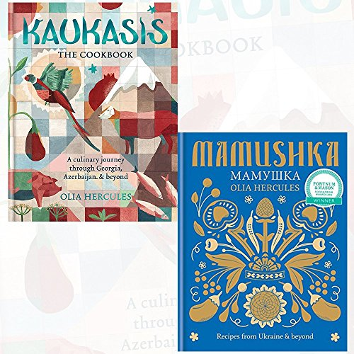 Olia Hercules Collection Kaukasis The Cookbook and Mamushka 2 Books Set - The culinary journey through Georgia, Azerbaijan & beyond, Recipes from Ukraine & beyond