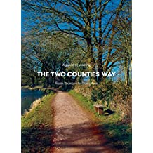 A Guide to Walking the Two Counties Way: From Taunton to Starcross (English Edition)