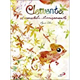 Clemente, El Camaleon Transparente (Cuentos y ficción)