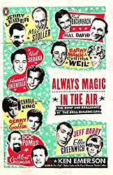 Always Magic in the Air: The Bomp and Brilliance of the Brill Building Era by Ken Emerson (2006-09-26)