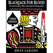 Blackjack for Blood: The Card-Counters' Bible and Complete Winning Guide (English Edition)